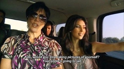 kim-would-you-stop-taking-pictures-of-yourself-your-sisters-going-to-jail